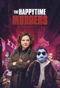 مشاهدة وتحميل فلم The Happytime Murders هادمي اللذات اونلاين
