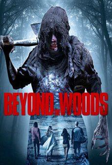مشاهدة وتحميل فلم Beyond The Woods  اونلاين