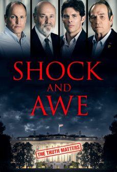 مشاهدة وتحميل فلم Shock and Awe صدمة ورعب اونلاين