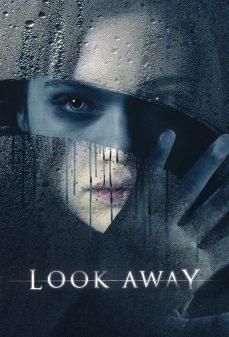 مشاهدة وتحميل فلم Look Away  اونلاين