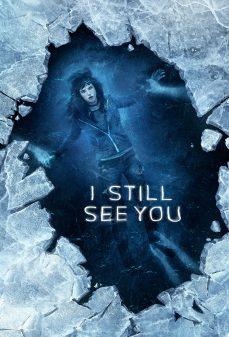 مشاهدة وتحميل فلم I Still See You  اونلاين