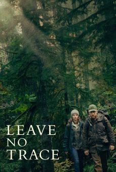 مشاهدة وتحميل فلم Leave No Trace لا تترك أثرًا اونلاين