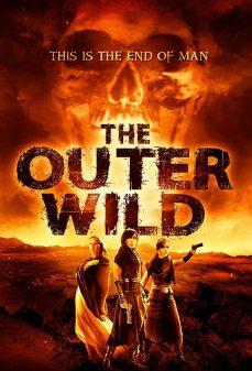 مشاهدة وتحميل فلم The Outer Wild  اونلاين