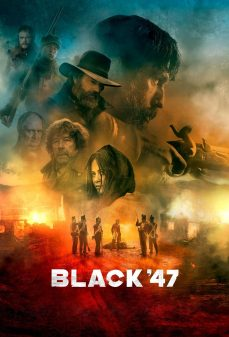 مشاهدة وتحميل فلم Black 47 أسود 47 اونلاين