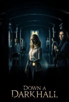 مشاهدة وتحميل فلم Down a Dark Hall أسفل صالة مظلمة اونلاين