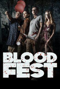 مشاهدة وتحميل فلم Blood Fest  اونلاين
