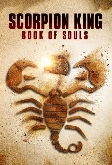 مشاهدة وتحميل فلم Scorpion King The Book of Souls  اونلاين