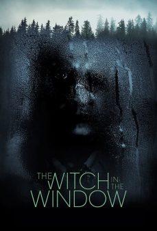 مشاهدة وتحميل فلم The Witch In The Window  اونلاين