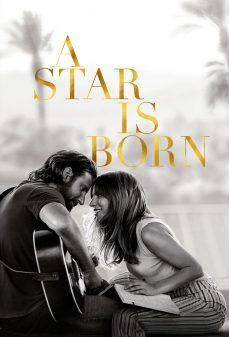 مشاهدة وتحميل فلم A Star Is Born  اونلاين