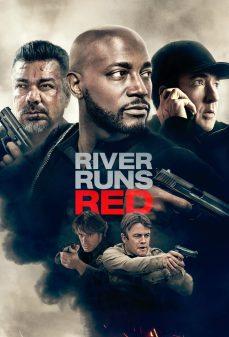 مشاهدة وتحميل فلم River Runs Red  اونلاين