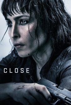 مشاهدة وتحميل فلم Close  اونلاين
