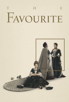 مشاهدة وتحميل فلم The Favourite المفضلة اونلاين
