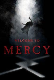 مشاهدة وتحميل فلم Welcome to Mercy  اونلاين