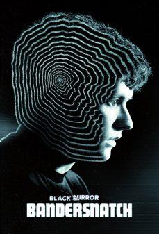 مشاهدة وتحميل فلم Black Mirror: Bandersnatch  اونلاين
