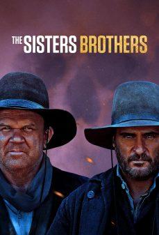 مشاهدة وتحميل فلم The Sisters Brothers  اونلاين