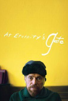 مشاهدة وتحميل فلم At Eternity's Gate على باب الأبدية اونلاين