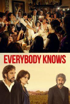 مشاهدة وتحميل فلم Everybody Knows  اونلاين