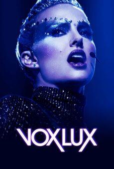 مشاهدة وتحميل فلم Vox Lux فوكس لوكس اونلاين