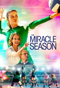 مشاهدة وتحميل فلم The Miracle Season موسم المعجزات اونلاين