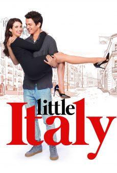 مشاهدة وتحميل فلم Little Italy إيطاليا الصغيرة اونلاين