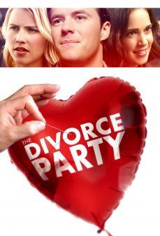 مشاهدة وتحميل فلم The Divorce Party حفلة الطلاق اونلاين