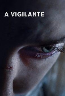 مشاهدة وتحميل فلم A Vigilante اقتصاص اونلاين