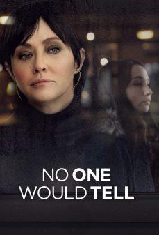 مشاهدة وتحميل فلم No One Would Tell لن يحزر أحد اونلاين