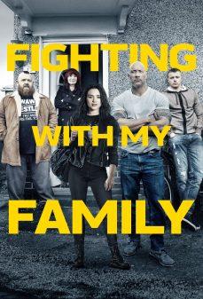 مشاهدة وتحميل فلم Fighting with My Family قتال مع عائلتي اونلاين