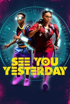 مشاهدة وتحميل فلم See You Yesterday أراك بالأمس اونلاين