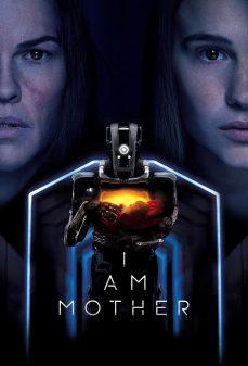 مشاهدة وتحميل فلم I Am Mother أنا أم اونلاين