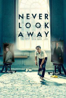 مشاهدة وتحميل فلم Never Look Away لا تنظر بعيدًا اونلاين