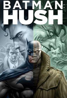 مشاهدة وتحميل فلم Batman Hush باتمان اونلاين