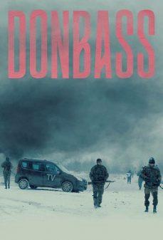 مشاهدة وتحميل فلم Donbass دونباس اونلاين