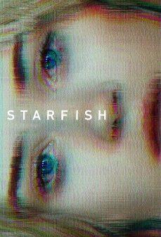 مشاهدة وتحميل فلم Starfish نجمة البحر اونلاين