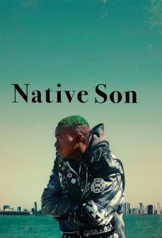 مشاهدة وتحميل فلم Native Son الابن الحقيقي اونلاين