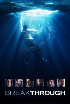 مشاهدة وتحميل فلم Breakthrough اختراق اونلاين