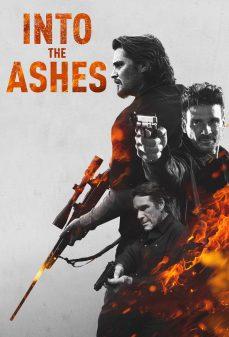 مشاهدة وتحميل فلم Into the Ashes في الرماد اونلاين