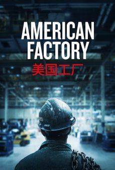 مشاهدة وتحميل فلم American Factory المصنع الأمريكي اونلاين
