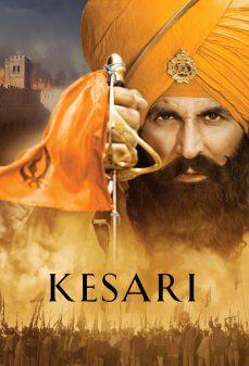 مشاهدة وتحميل فلم Kesari زعفران اونلاين