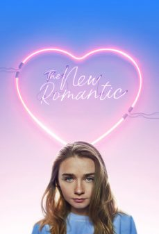 مشاهدة وتحميل فلم The New Romantic الرومانسية الجديدة اونلاين