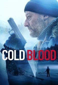 مشاهدة وتحميل فلم Cold Blood الدم البارد اونلاين