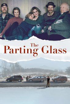 مشاهدة وتحميل فلم The Parting Glass الزجاج المتناثر اونلاين