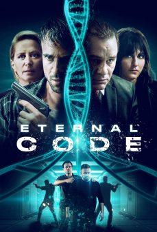 مشاهدة وتحميل فلم Eternal Code الكود الأبدي اونلاين