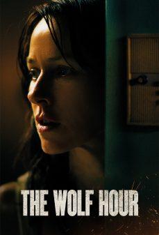 مشاهدة وتحميل فلم The Wolf Hour ساعة الذئب اونلاين