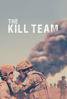 مشاهدة وتحميل فلم The Kill Team فريق القتل اونلاين
