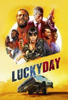 مشاهدة وتحميل فلم Lucky Day يوم الحظ اونلاين