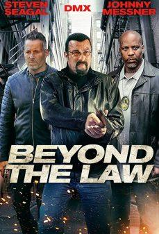 مشاهدة وتحميل فلم Beyond The Law ما وراء القانون اونلاين