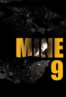 مشاهدة وتحميل فلم Mine 9 المنجم التاسع اونلاين