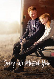 مشاهدة وتحميل فلم Sorry We Missed You نأسف لأنك لم تجدنا اونلاين