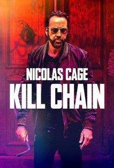 مشاهدة وتحميل فلم Kill Chain سلسة القتل اونلاين